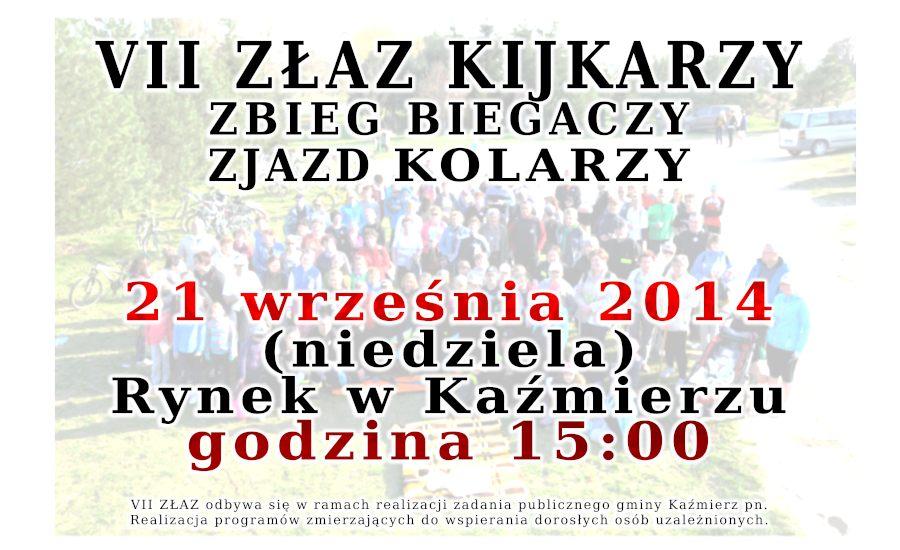 VII ZŁAZ KIJKARZY - 21 września 2014 - Stowarzyszenie KAŹMIERZ zaprasza