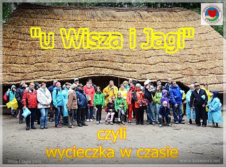 Wisz i Jaga – Ostrów Lednicki, Biskupin